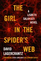 The Girl in the Spiders Web-By David Lagecrantz