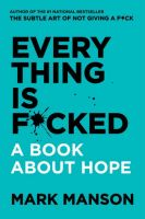 Mark Manson - Everything Is Fcked - Audio Book on CD