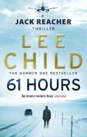 Jack Reacher - 61 Hours by Lee Child Audio Book