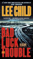 Jack Reacher - Bad Luck and Trouble by Lee Child Audio Book