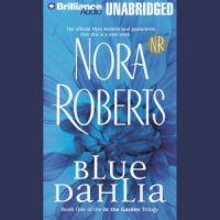 Nora Roberts - Blue Dahlia - MP3 Audio Book on Disc