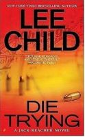 Die Trying - Jack Reacher by Lee Child Audio Book