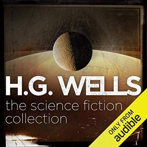 H.G.Wells - The Science Fiction Collection-Audio Book