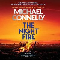 Michael Connelly - The night Fire - Audio Book on CD