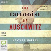 Heather Morris - The Tattooist of Auschwitz - Audio Book on CD