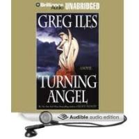 Greg Iles-Turning Angel-Audio Book