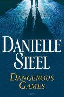 Danielle Steel - Dangerous Games - Audio Book on CD