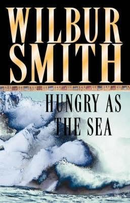 Wilbur Smith-Hungry as the Sea-MP3 Audio Book-on CD