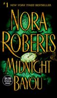 Nora Roberts - Midnight Bayou.Audio Book in mp3-on CD