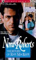 Nora Roberts - The Return of Rafe MacKade.Audio Book in mp3-on CD