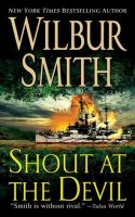 Wilbur Smith -Shout at the Devil-MP3 Audio Book-on CD