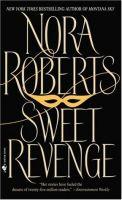 Nora Roberts - Sweet Revenge.Audio Book in mp3-on CD