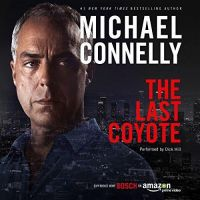 Michael Connelly - The Last Coyote - Audio Book on CD